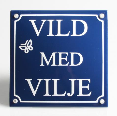 VILD MED VILJE Emaljeskilt 16 x 16 cm BLÅ