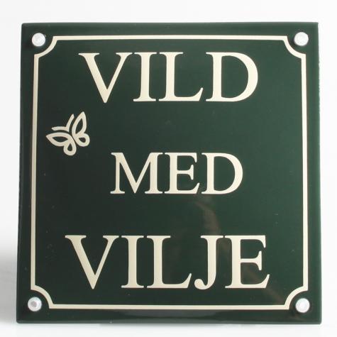 VILD MED VILJE Emaljeskilt 16 x 16 cm GRØN