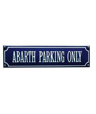 Abarth Parking Only 33 x 8 cm